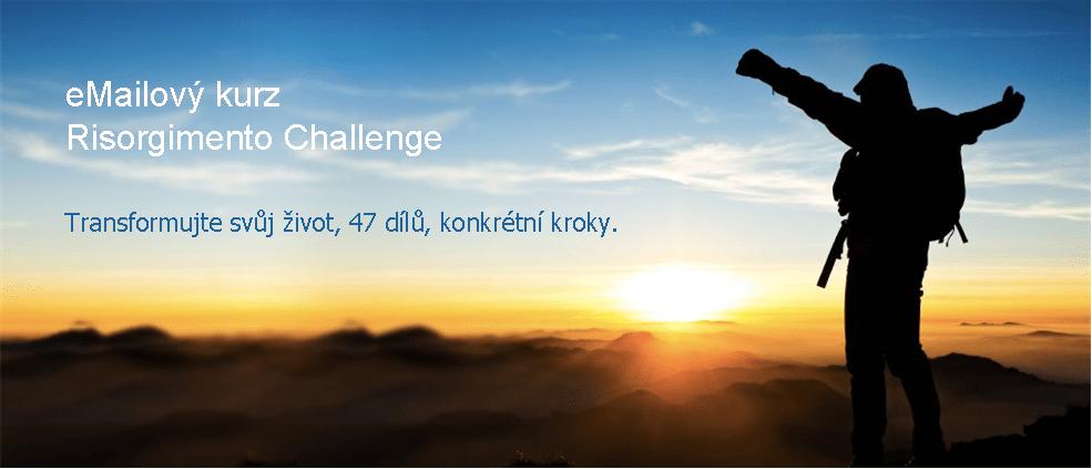 Risorgimento Challenge – DÍL10: Proaktivita a Proč Budoucnost Vypadá skvěle?